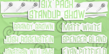 Six Pack Standup Show - August 2019 tickets