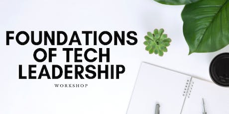 Foundations of Tech Leadership Workshop tickets
