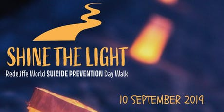 Shine the Light: Redcliffe World Suicide Prevention Day Walk tickets