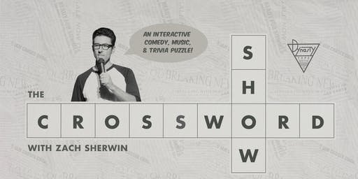 The Crossword Show with Zach Sherwin + Special Guests Emily Heller, Janelle James, + Ahmed Bharoocha!
