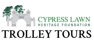 Trolley Tour of Cypress Lawn Cemetery