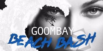 GOOMBAY BEACH BASH 2K19