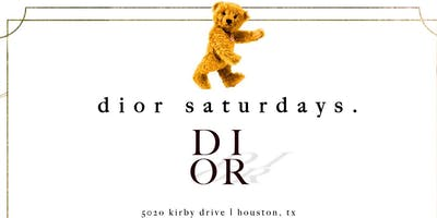 DIOR SATURDAYS FREE with RSVP before 11 Call (281) 753-1498 for Sections