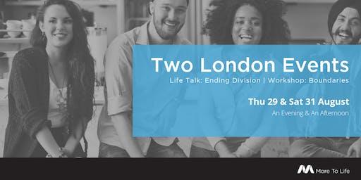 Ann McMaster comes to London! Free Life Talk - 29 Aug | Boundaries workshop 31 Aug