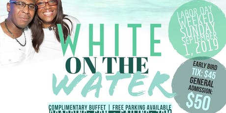 WhiteOnTheWaterBoatride2019 tickets