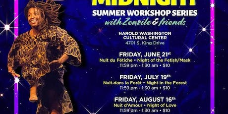 Zenzile's Midnight Summer Workshop Series tickets