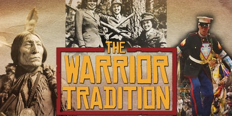 The Warrior Tradition Sneak Preview tickets