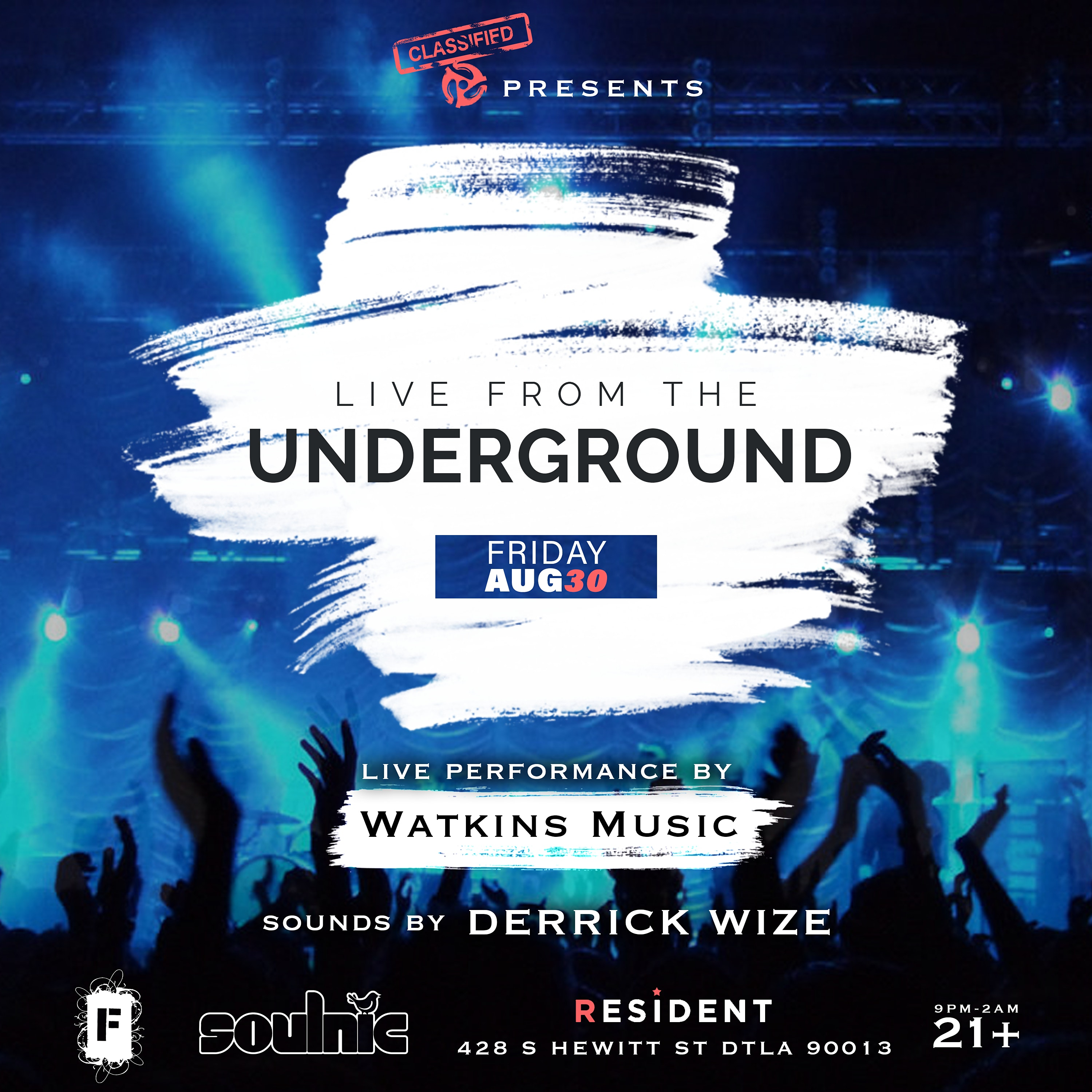 Classified Events Presents  LIVE FROM THE UNDERGROUND