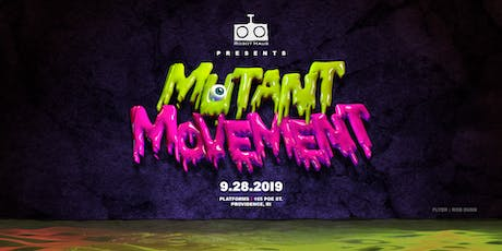 Robot Haus Presents: Mutant Movement tickets