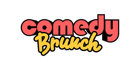 Comedy Brunch - 1st Birthday Special tickets