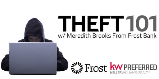 Theft 101 w/ Meredith Brooks From Frost Bank