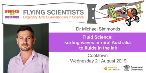Fluid Science: surfing waves in rural Australia to fluids in the lab