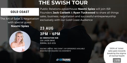 SWISH TOUR: The Art of Sales & Negotiation With Guest Speaker Naomi Spies in assoc.with LIVIN
