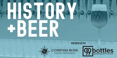 History + Beer