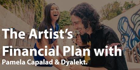The Artist's Financial Plan with Pamela Capalad & Dyalekt (Class 3) tickets