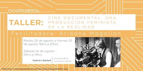 Taller - Cine documental: una producción feminista de la realidad boletos