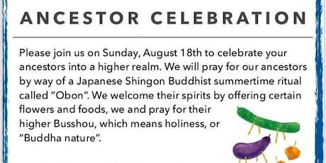 Obon - Ancestor Celebration  8.18.2019 tickets