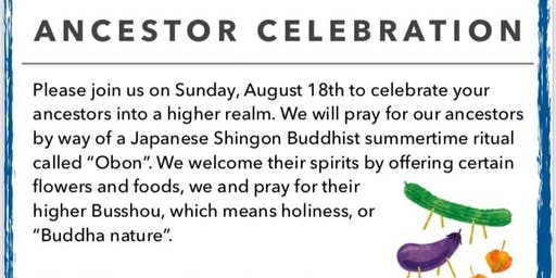 Obon - Ancestor Celebration  8.18.2019