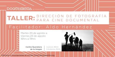 Taller -  Dirección de fotografía para cine documental entradas