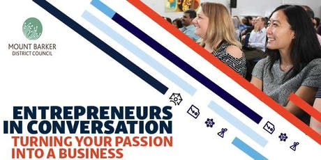 Entrepreneurs in Conversation: Turning your passion into a business tickets