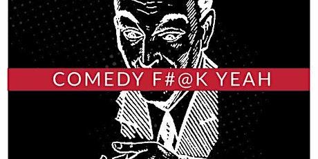 Comedy F#@k Yeah ingressos
