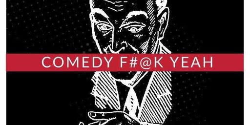Comedy F#@k Yeah