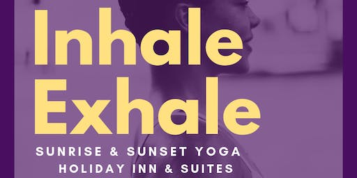 Sunrise & Sunset Yoga at Holiday Inn & Suites