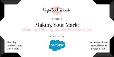 Making Your Mark: Building Thriving Career Relationships