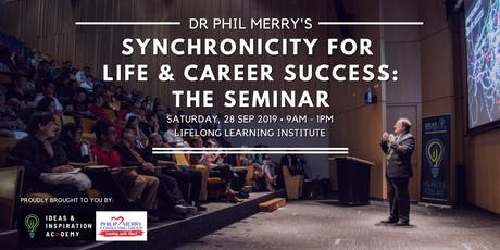 Dr Phil Merry's Synchronicity For Life & Career Success: The Seminar tickets