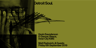 Detroit Soul. with Kevin Saunderson (E-Dancer, KMS, Inner City)