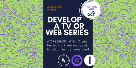 How to Develop a TV or Web Series with Craig Batty tickets