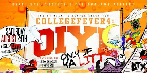 #CollegeFever4: OIYL
