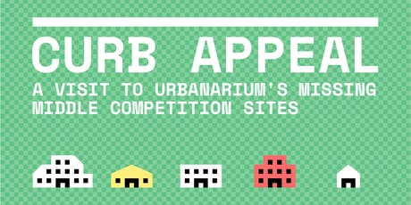 Urbanarium City Tours - CurbAppeal: A Visit to Missing Middle Competition Sites tickets