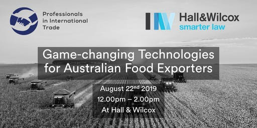 Game-changing Technologies for Australian Food Exporters