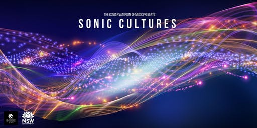 Sonic Cultures - A celebration of music from across the globe