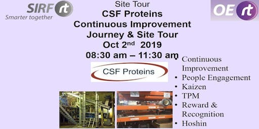 SIRF - CSF Proteins Continuous Improvement Journey  &  Site Tour