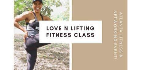Love N Lifting Total Body Fitness Class - Piedmont Park tickets