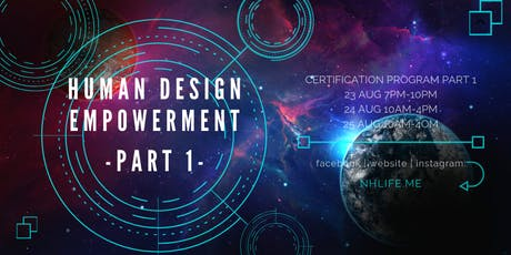 生命易圖証書課程 Human Design Empowerment Certificate Program :: Part 1:: tickets