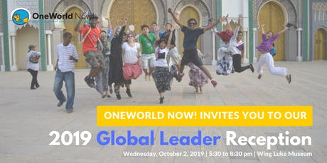Global Leader Reception & Auction 2019 | Benefitting OneWorld Now! tickets
