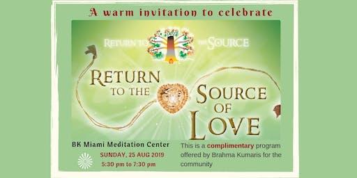 Raksha Bandhan Celebration - Return to the Source of Love