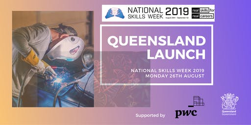 National Skills Week 2019 - Queensland Launch