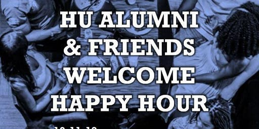 HU Alumni and Friends Welcome Happy Hour (Howard Homecoming)