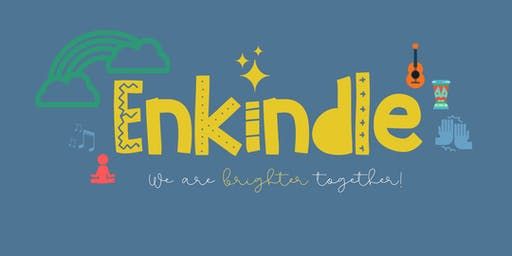 Enkindle: We are BRIGHTER together!