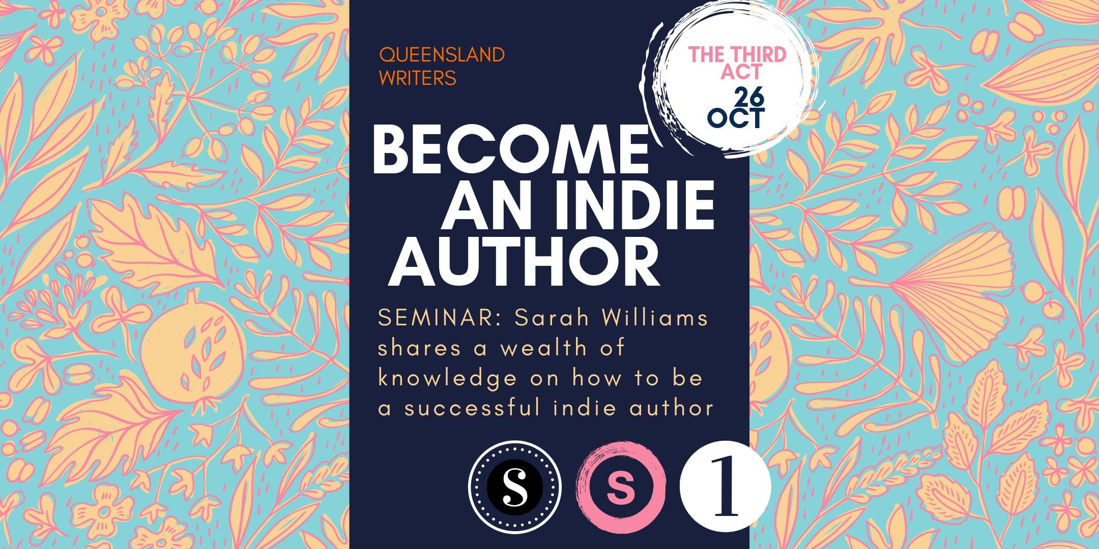 Becoming An Indie Author Success with Sarah Williams