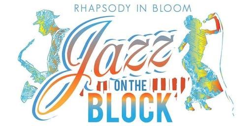 Rhapsody in Bloom: Jazz on the Block