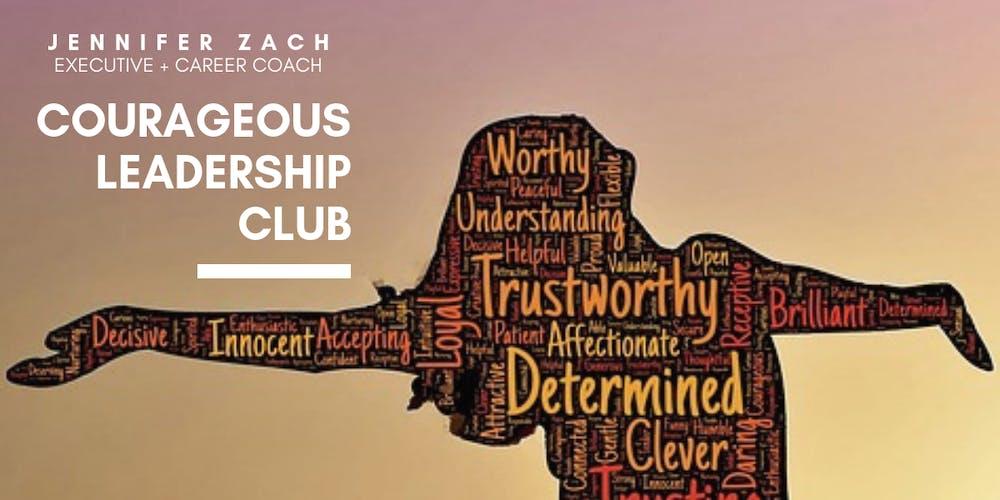 best website b38b5 43665 Courageous Leadership Club