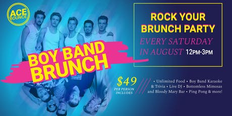 Boy Band Brunch at AceBounce (8/31) tickets
