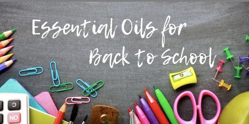 Back to School with Essential Oils Free Make & Take Workshop