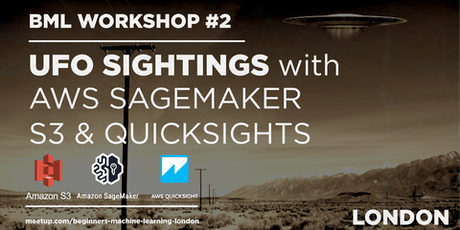 Find places likely to have UFO sightings with Amazon Sagemaker & QuickSight tickets