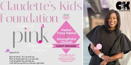 """Claudette's Kids Foundation ~ """"Shades of Pink"""" Women's Prayer Breakfast tickets"""